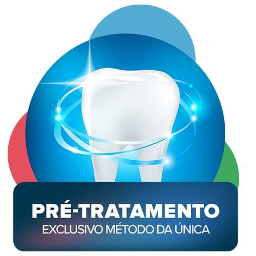 Única Odontologia | Metodologia - Pré Tratamento